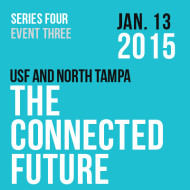 The Connected Future of USF and North Tampa – A Panel Discussion