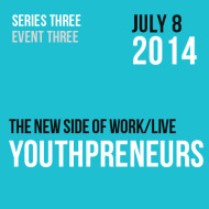 Youthpreneurs – The new side of work/live