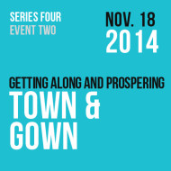 Town & Gown – Getting Along and Prospering